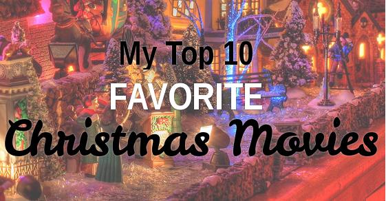 My Top 10 Favorite Christmas Movies